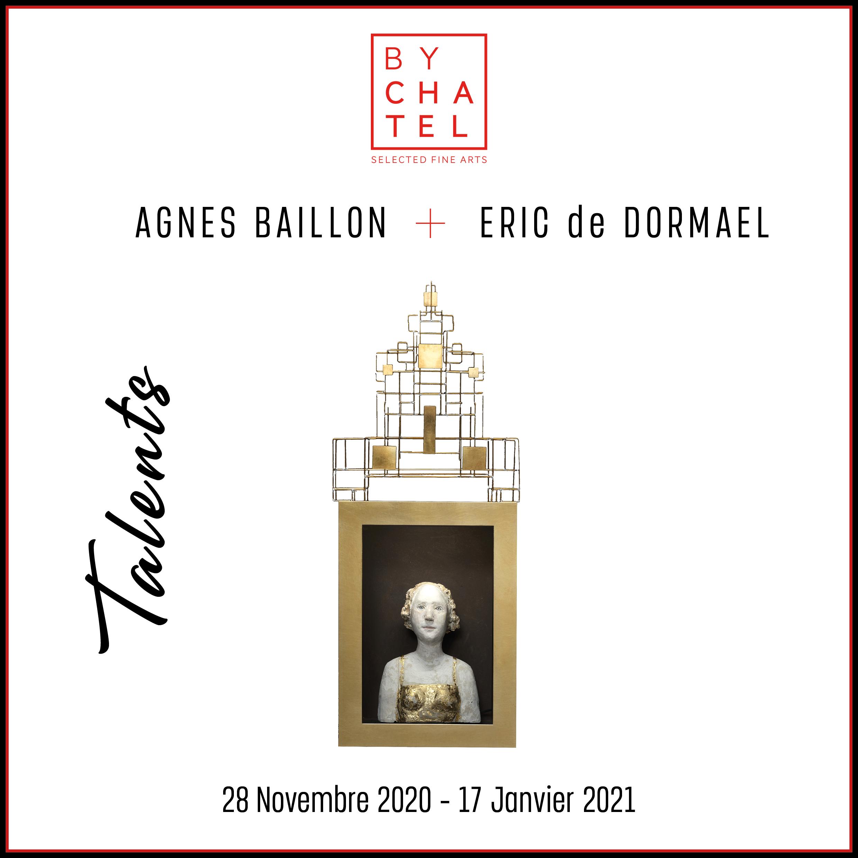 TALENTS AGNES BAILLON + ERIC DORMAEL